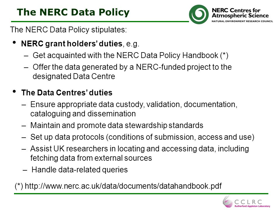 6 Data Management Planning At the outset of a research programme/project/experiment: Scoping study to determine: - scientific goals- external data needs - project duration - data sharing needs - staff and collaborators- investigators' wishes - details on data to be produced & archived (nature, volume, flow,…) Data management plan (DMP) proposal and adoption (for large programmes): common dispositions and technical measures to meet the programme needs — in accordance with policies possibly already in force (e.g.