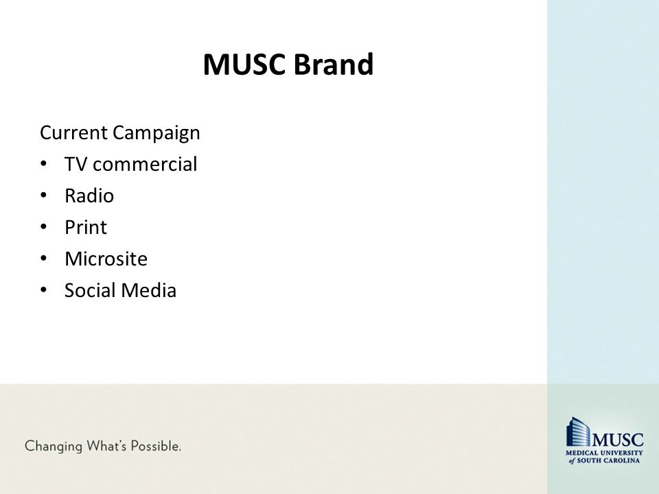 MUSC Brand Current Campaign TV commercial Radio Print Microsite Social Media