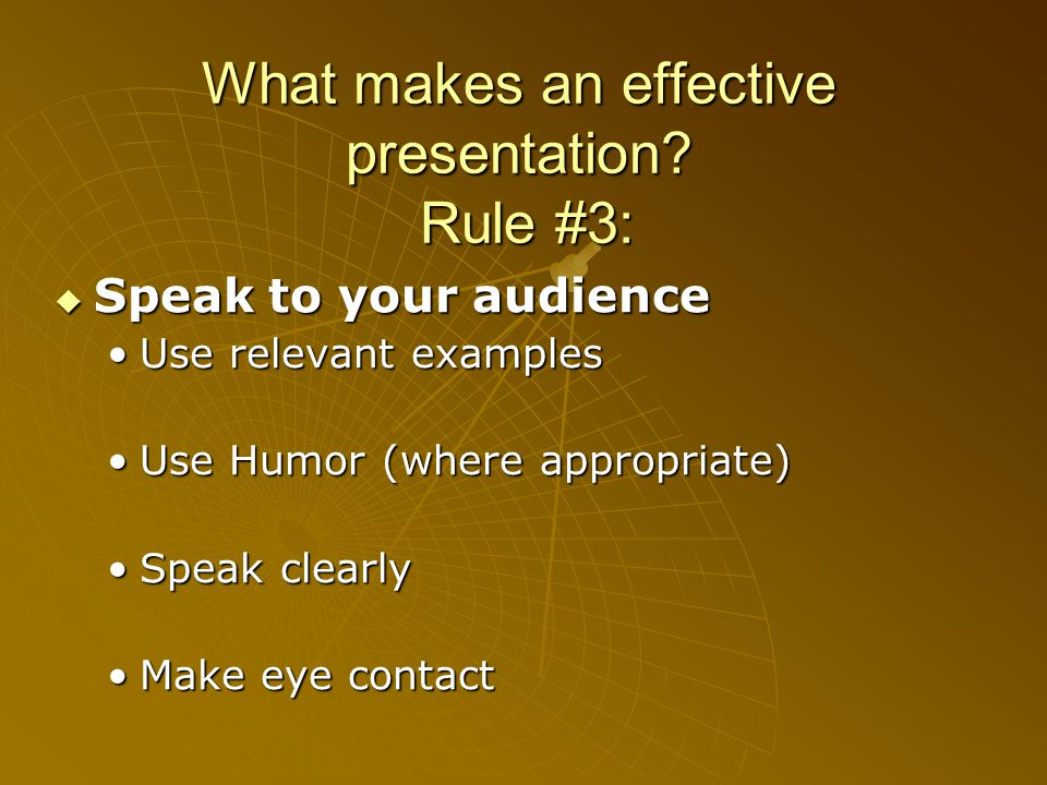What makes an effective presentation.