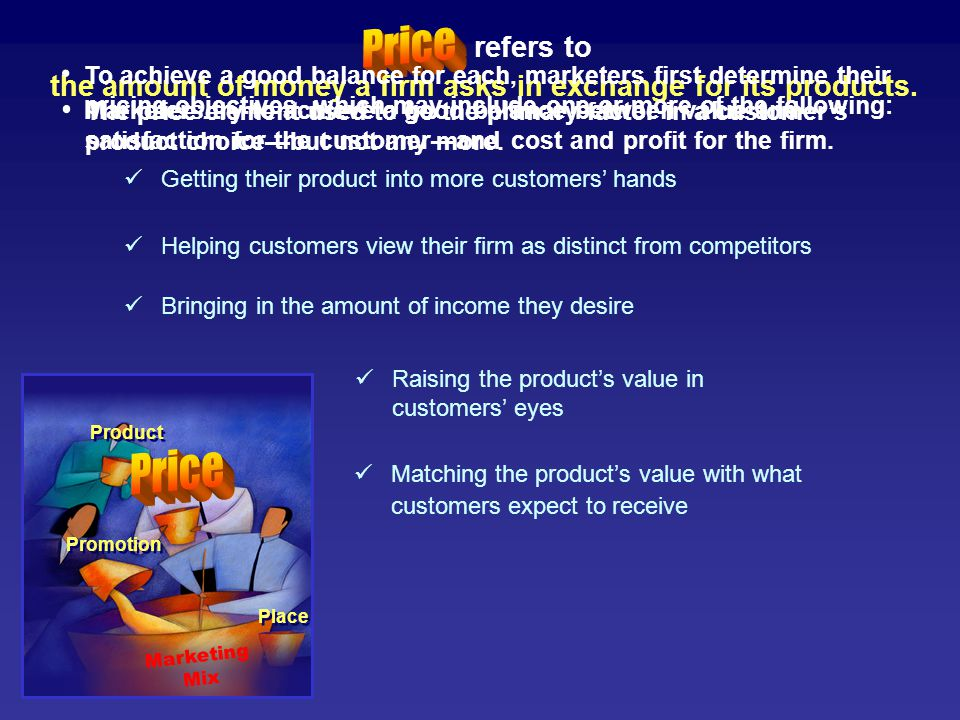 To do this, marketers ask questions such as: The marketing mix is a combination of the four elements of marketing— Product Marketing Mix Price Place P