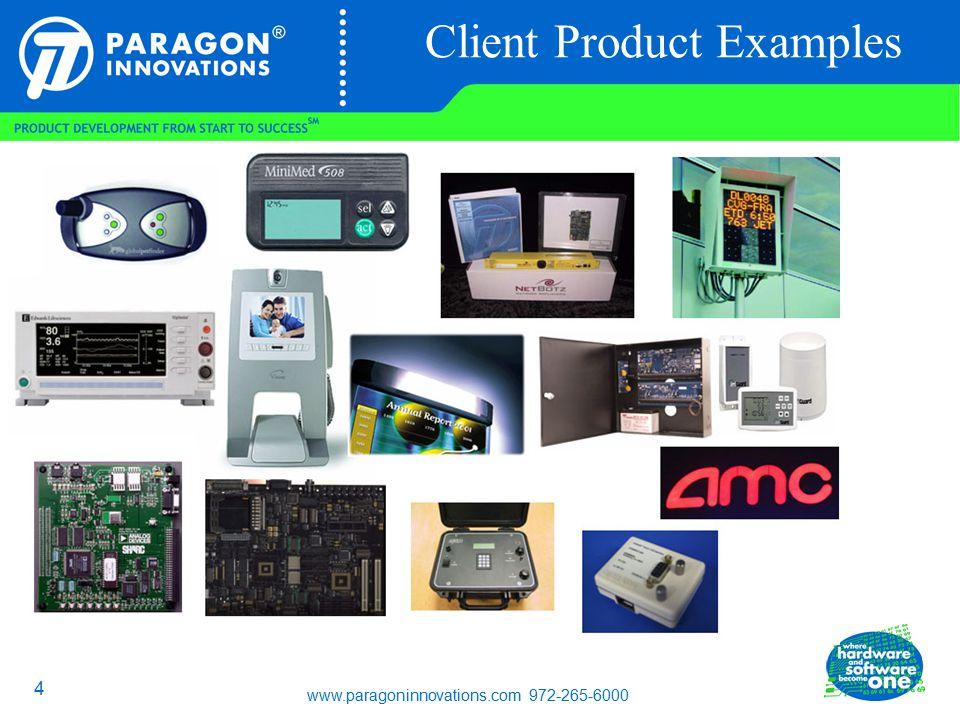www.paragoninnovations.com 972-265-6000 5 Partners Development Partners Technology Partners