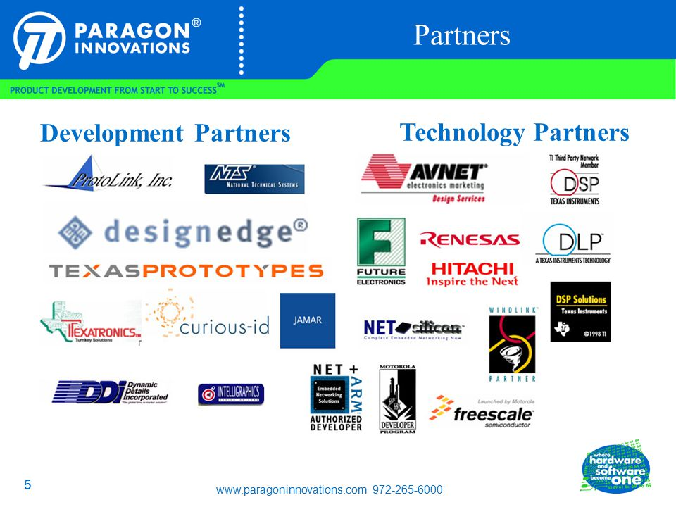 www.paragoninnovations.com 972-265-6000 5 Partners Development Partners Technology Partners