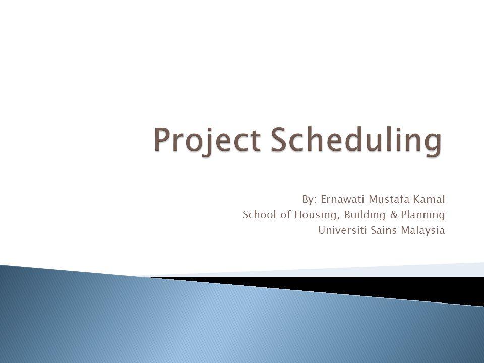 By: Ernawati Mustafa Kamal School of Housing, Building & Planning Universiti Sains Malaysia