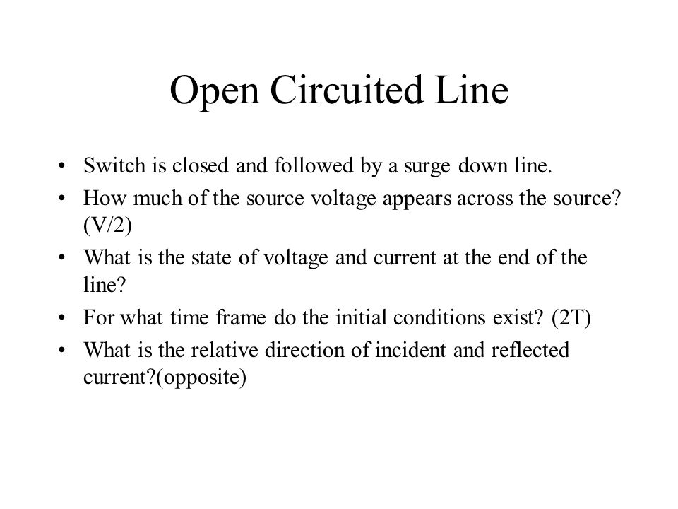 Open Circuited Line Switch is closed and followed by a surge down line.