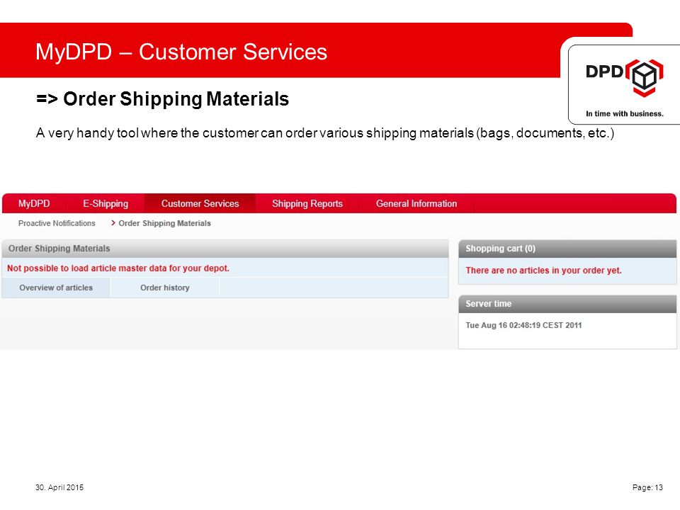 MyDPD – Customer Services => Order Shipping Materials 30.