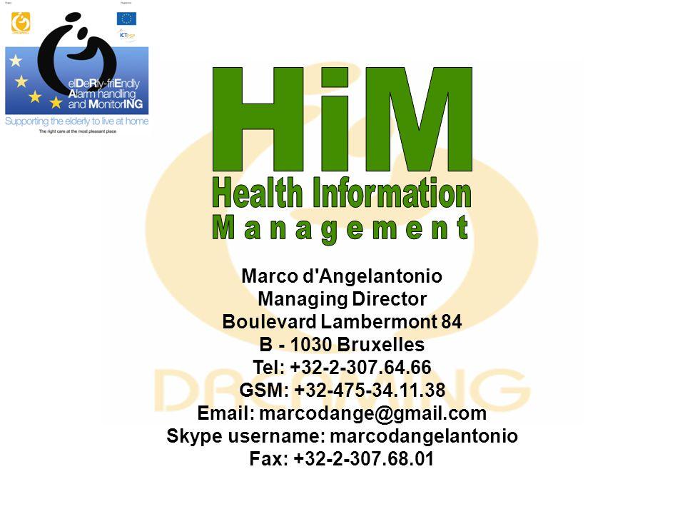 Marco d Angelantonio Managing Director Boulevard Lambermont 84 B - 1030 Bruxelles Tel: +32-2-307.64.66 GSM: +32-475-34.11.38 Email: marcodange@gmail.com Skype username: marcodangelantonio Fax: +32-2-307.68.01