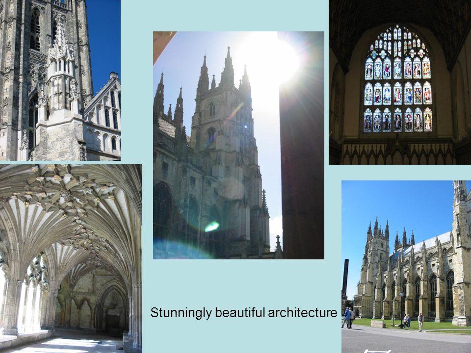 Stunningly beautiful architecture
