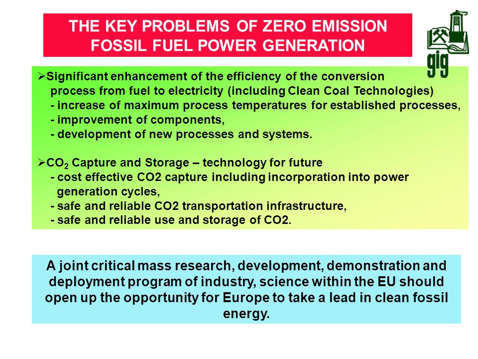  Significant enhancement of the efficiency of the conversion process from fuel to electricity (including Clean Coal Technologies) - increase of maxim
