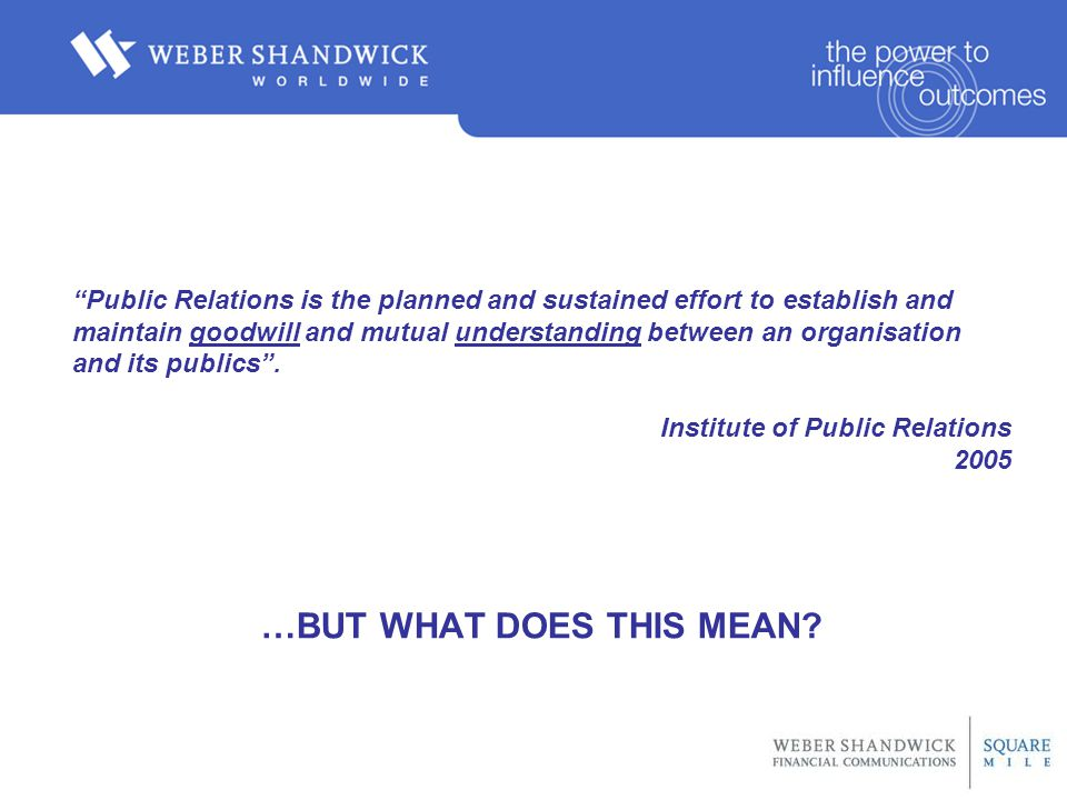 Public Relations is the planned and sustained effort to establish and maintain goodwill and mutual understanding between an organisation and its publics .