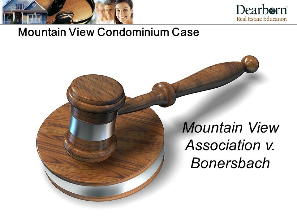 Mountain View Condominium Case Mountain View Association v. Bonersbach
