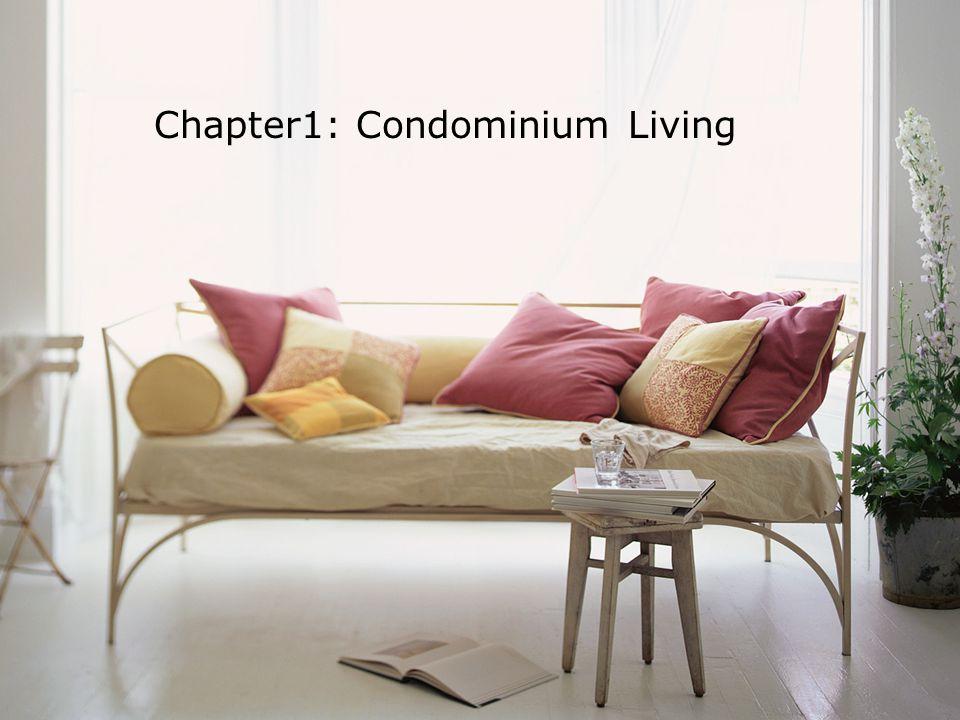 Chapter1: Condominium Living