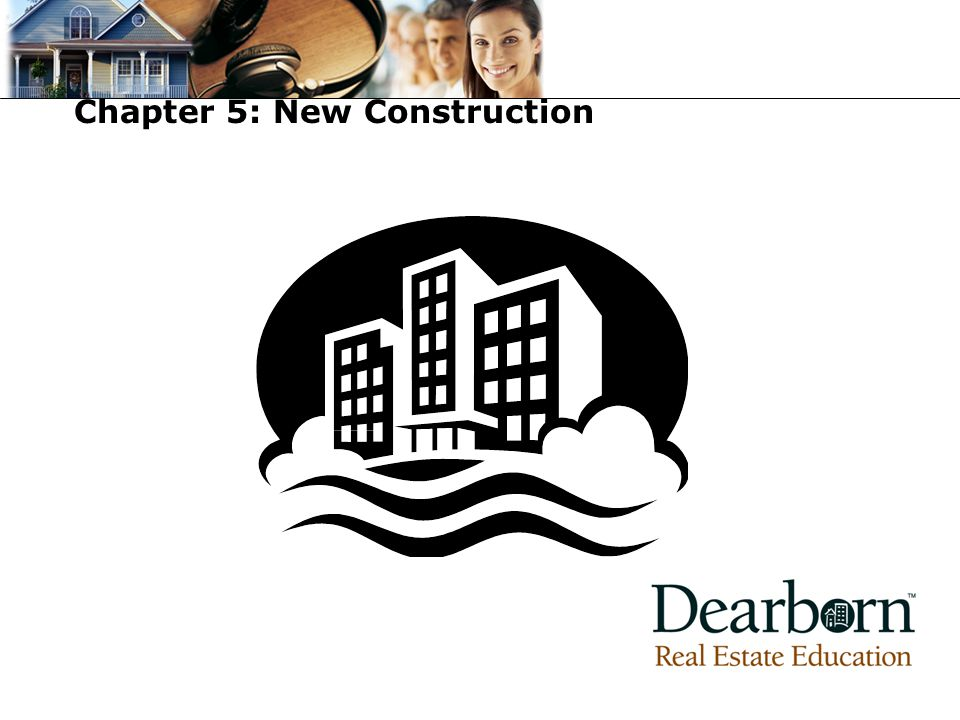 Chapter 5: New Construction