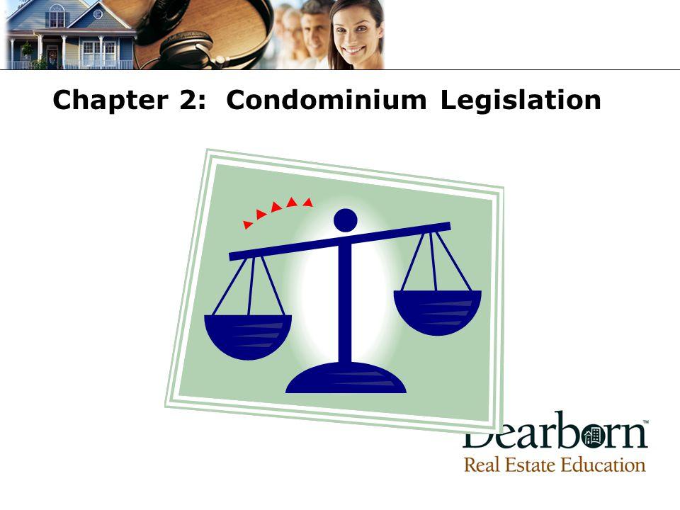 Chapter 2: Condominium Legislation