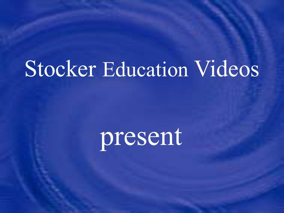 Stocker Education Videos present