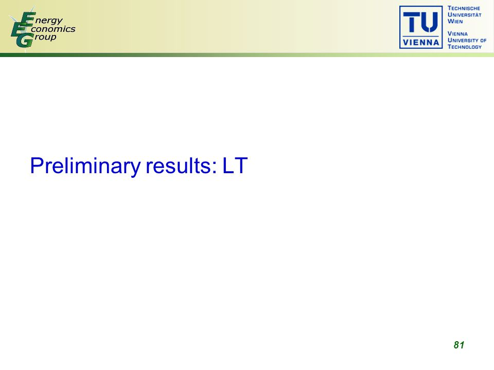 81 Preliminary results: LT