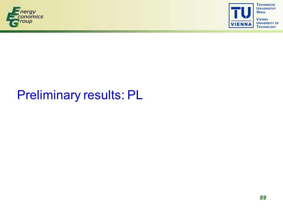 89 Preliminary results: PL