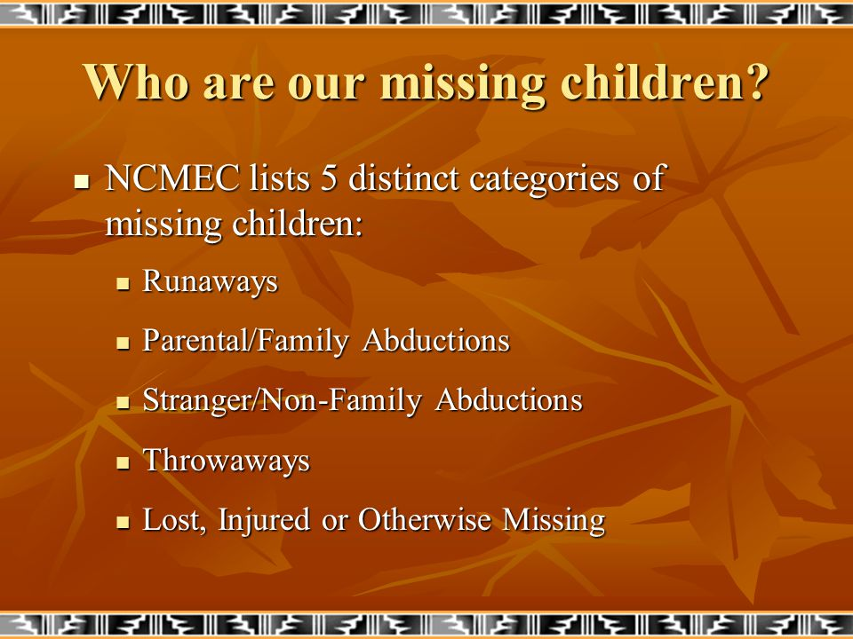 Who are our missing children.