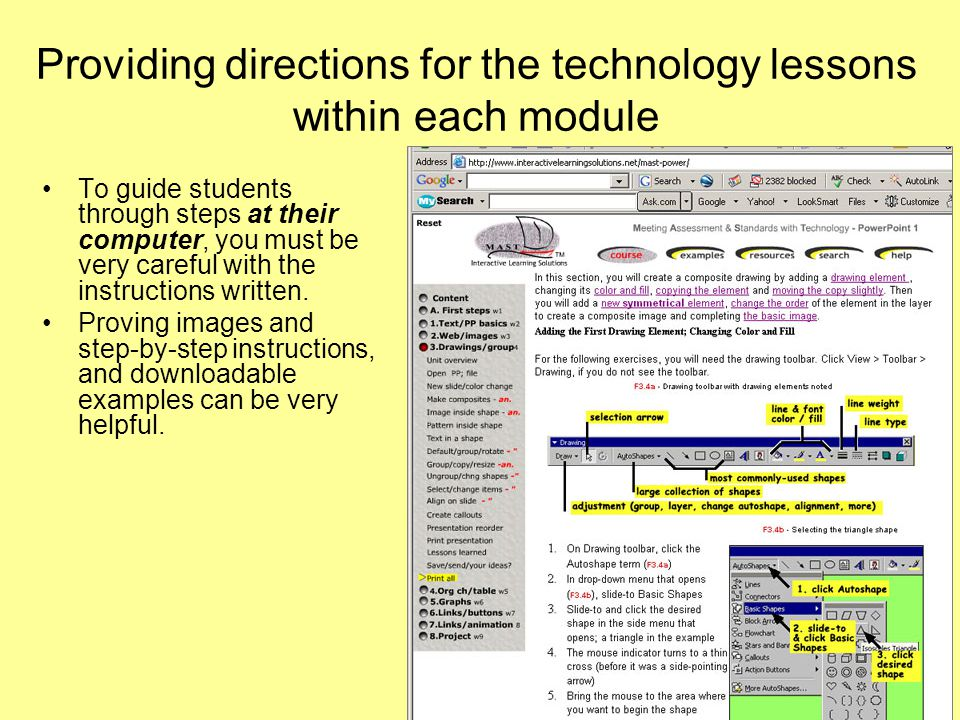Providing directions for the technology lessons within each module To guide students through steps at their computer, you must be very careful with the instructions written.