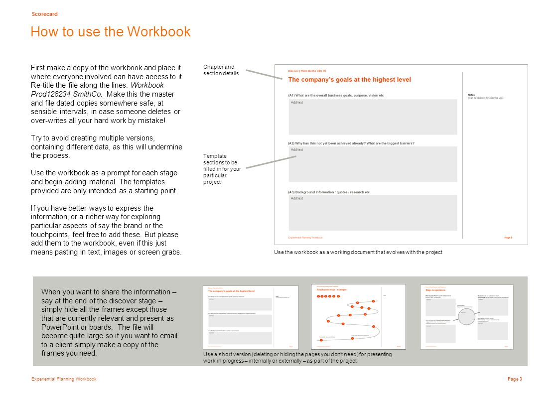 Experiential Planning Workbook Page 3 First make a copy of the workbook and place it where everyone involved can have access to it.