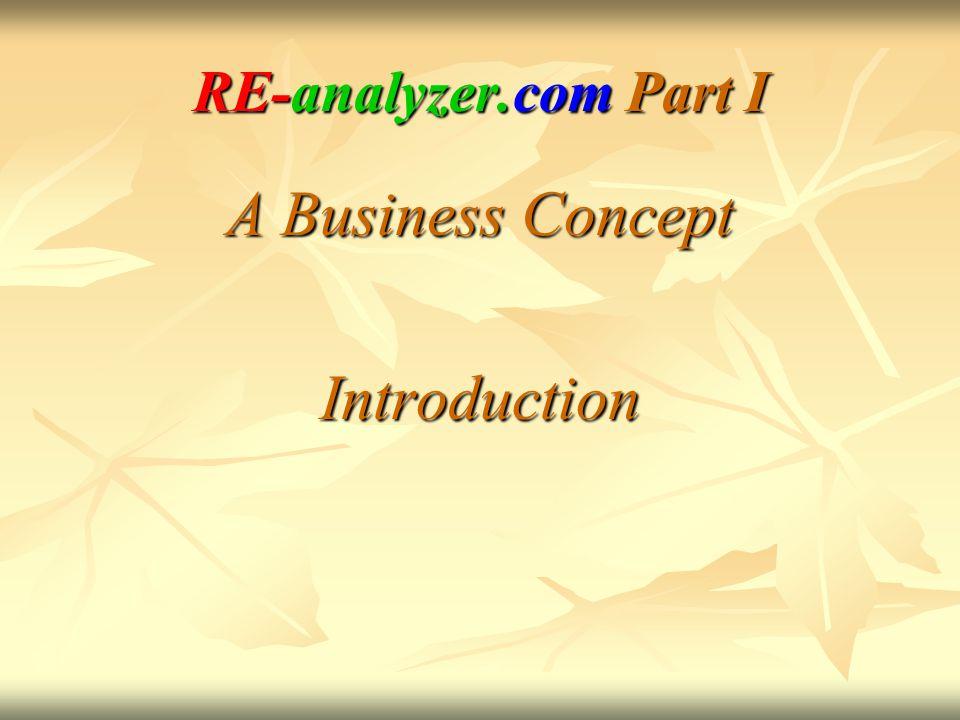 RE-analyzer.com Part I A Business Concept Introduction