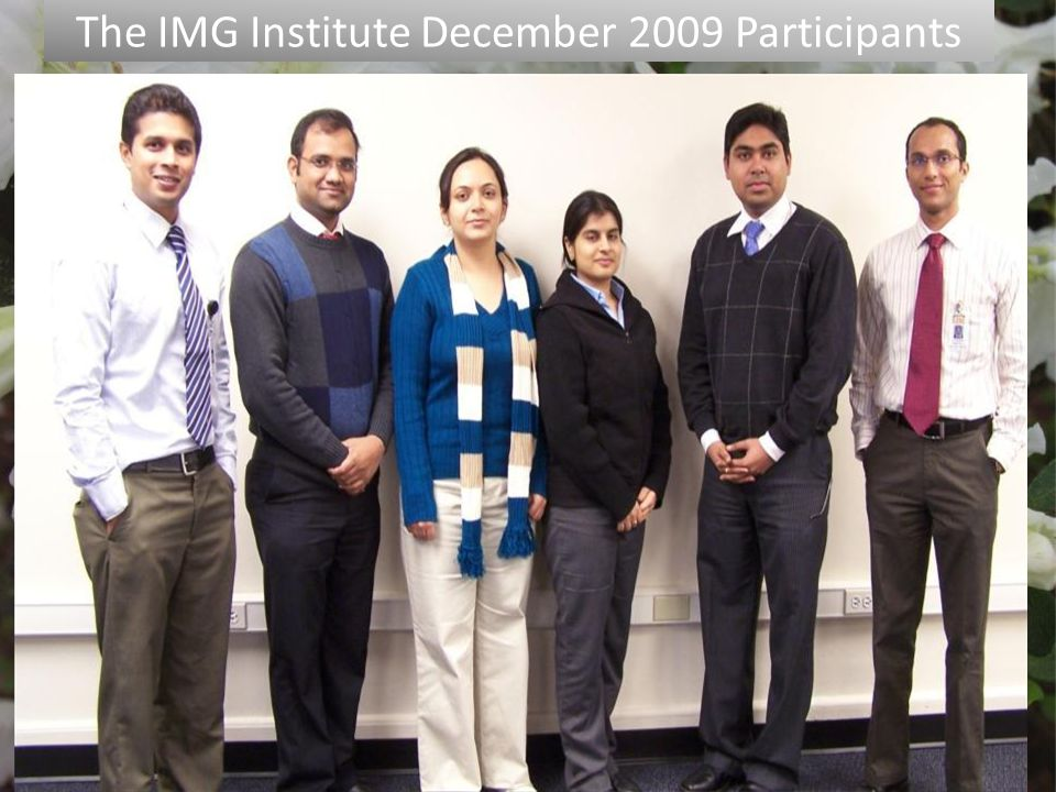 7/27/2010 The IMG Institute December 2009 Participants