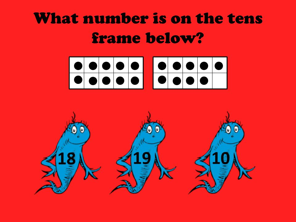 What number is on the tens frame below? 181910