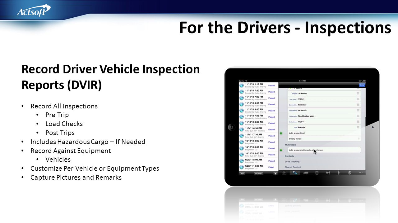 Record Driver Vehicle Inspection Reports (DVIR) Record All Inspections Pre Trip Load Checks Post Trips Includes Hazardous Cargo – If Needed Record Aga