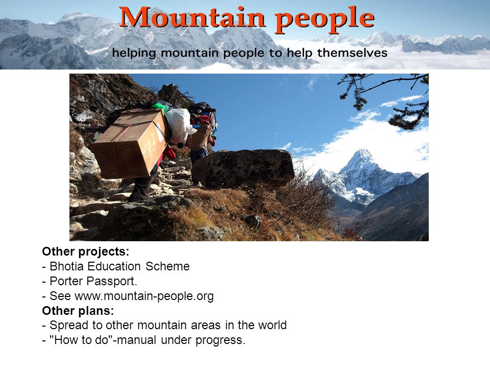 Other projects: - Bhotia Education Scheme - Porter Passport.