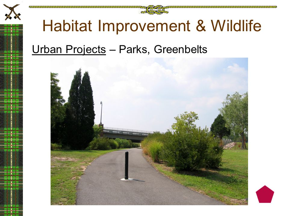 Habitat Improvement & Wildlife Urban Projects – Parks, Greenbelts