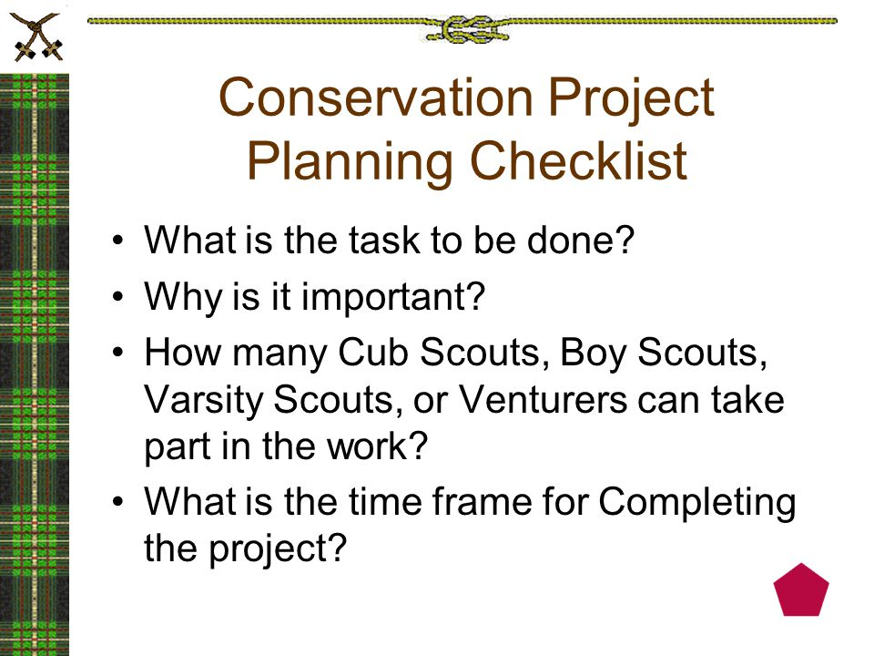 Conservation Project Planning Checklist What is the task to be done.