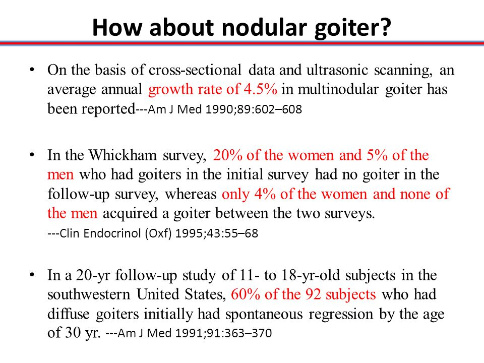 How about nodular goiter.