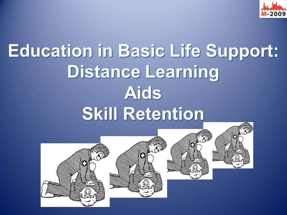 Education in Basic Life Support: Distance Learning Aids Skill Retention