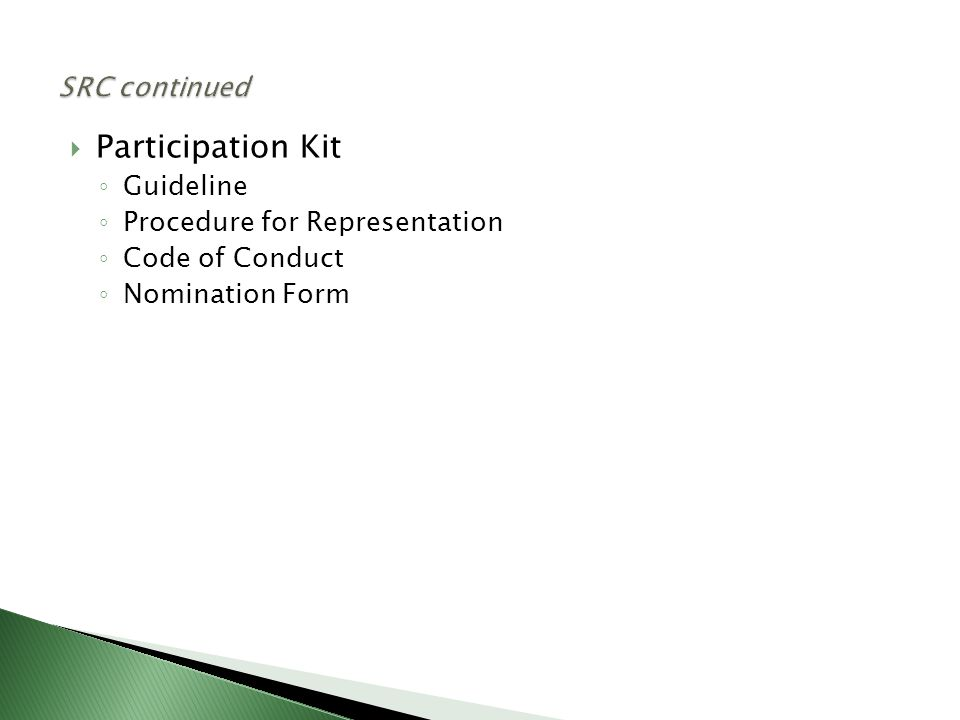  Participation Kit ◦ Guideline ◦ Procedure for Representation ◦ Code of Conduct ◦ Nomination Form