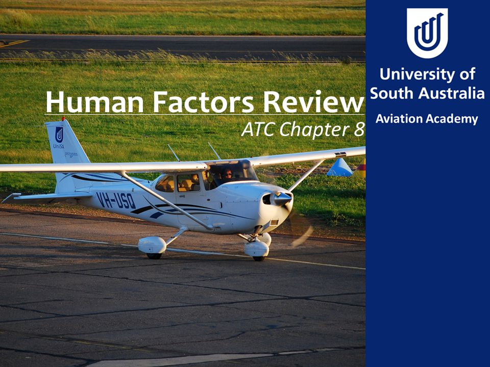 Human Factors Review ATC Chapter 8