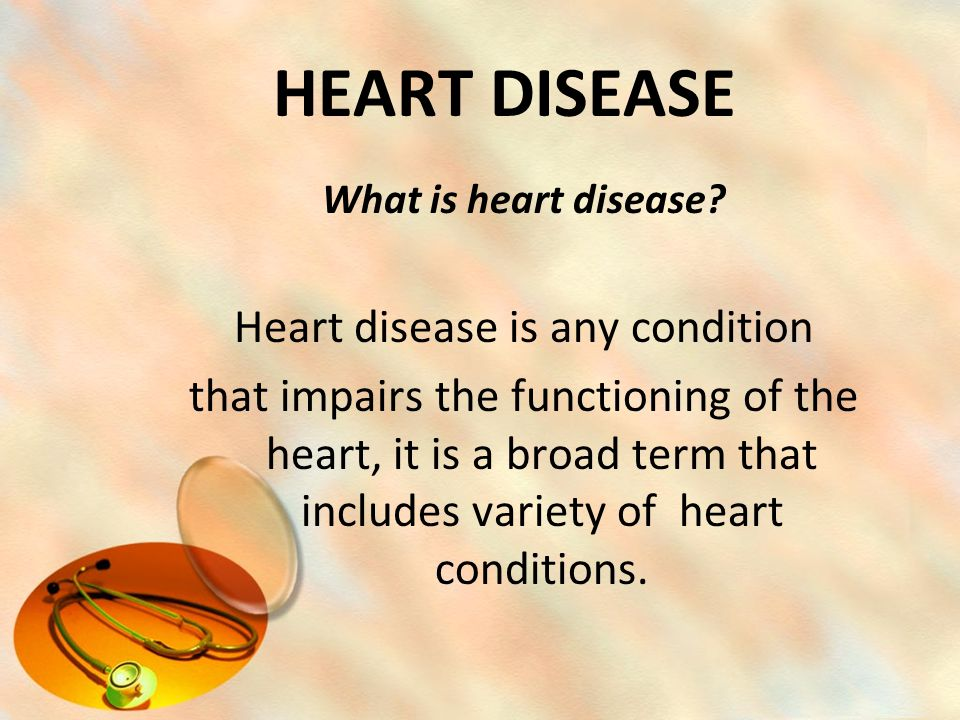 CORONARY HEART DISEASE It is the most common type of heart disease.