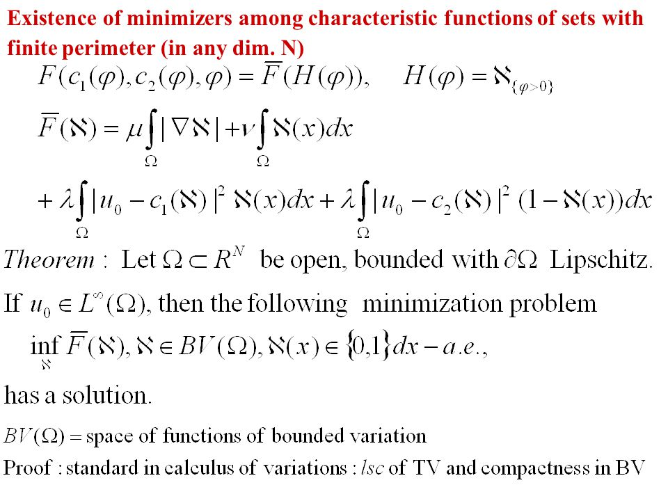 Existence of minimizers among characteristic functions of sets with finite perimeter (in any dim.