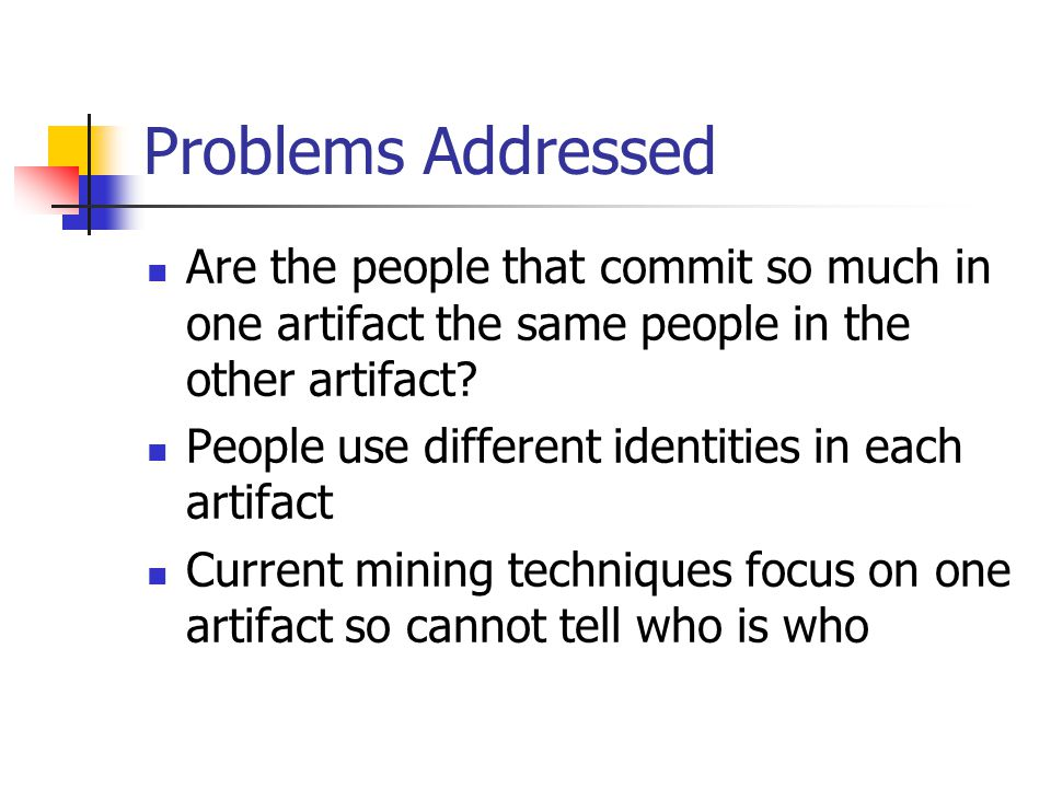 Problems Addressed Are the people that commit so much in one artifact the same people in the other artifact.
