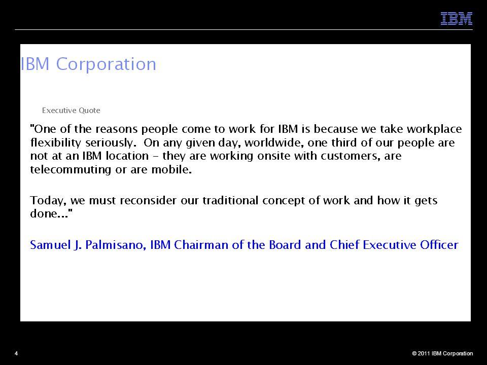 © 2011 IBM Corporation4