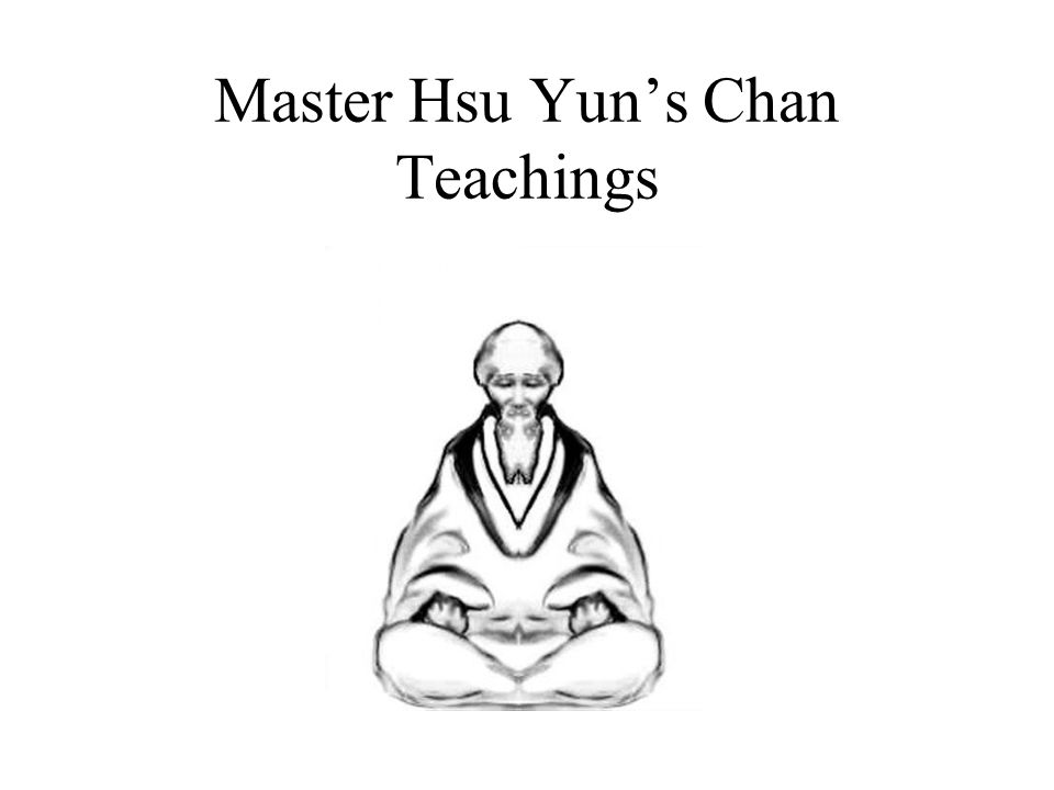 Master Hsu Yun's Chan Teachings