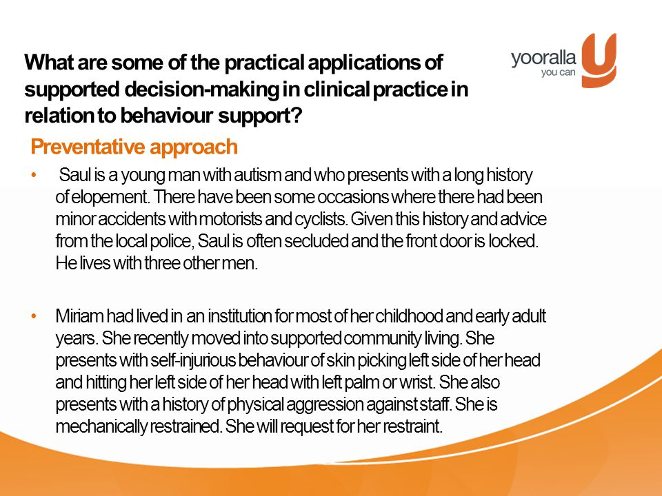 What are some of the practical applications of supported decision-making in clinical practice in relation to behaviour support.