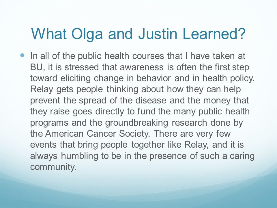 What Olga and Justin Learned.