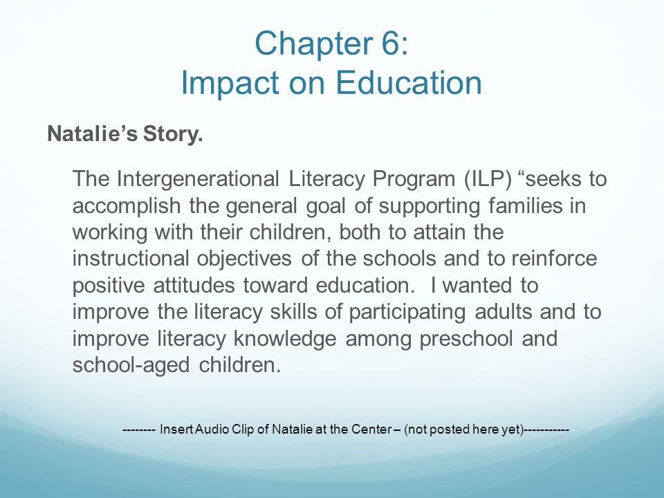 "Natalie's Story. The Intergenerational Literacy Program (ILP) ""seeks to accomplish the general goal of supporting families in working with their child"
