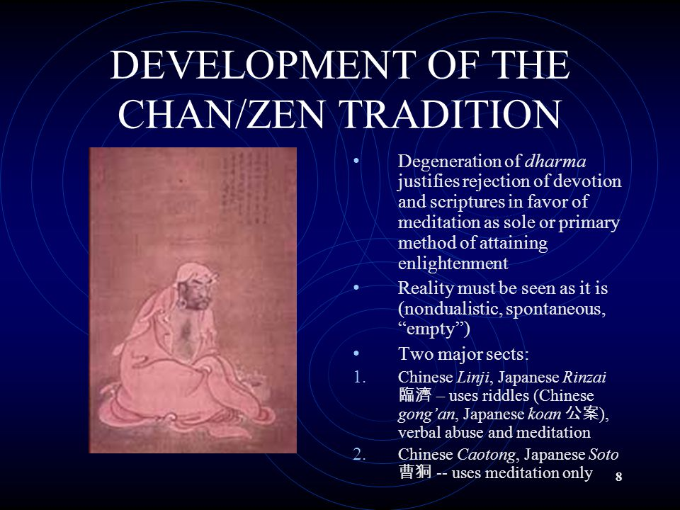 9 LEGACIES OF THE CHAN/ZEN TRADITION Cements syncretism of indigenous and imported elements (Buddhism/Daoism, Buddhism/Shintô) in East Asian Buddhism Hugely influential on East Asian cultures: 1.