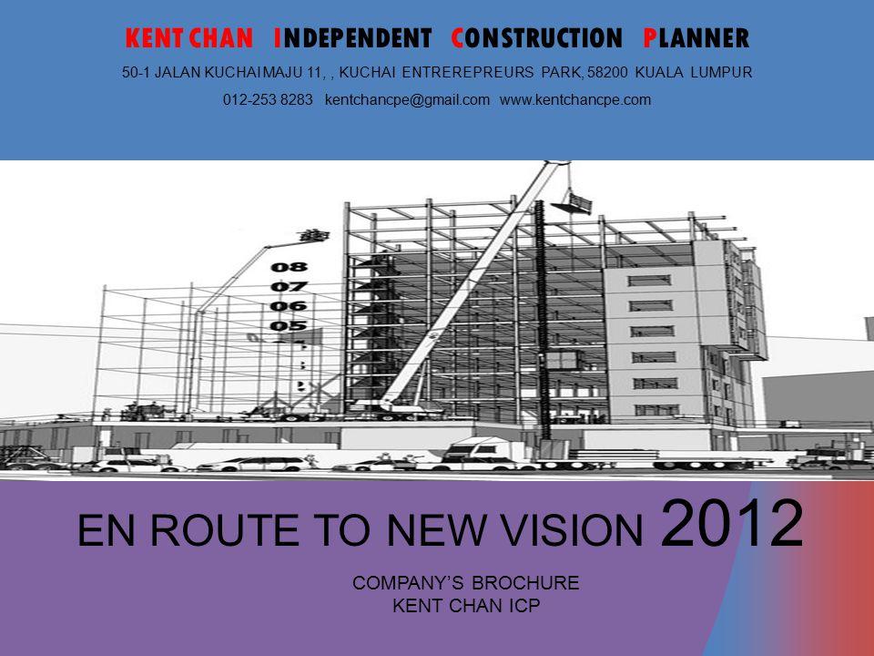 consulting technology COMPANY'S BROCHURE KENT CHAN ICP 31-4 Jalan 10/116B, Kuchai Entrerepreurs Park, 58200 KUALA LUMPUR 012-253 8283, kentchancpe@gma