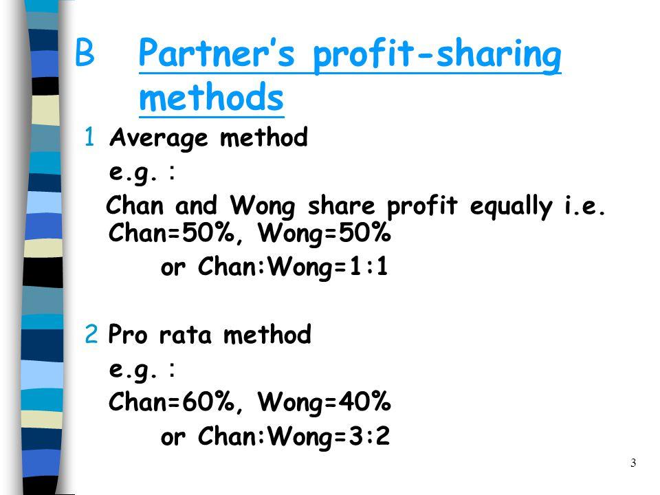 3 BPartner's profit-sharing methods 1Average method e.g.