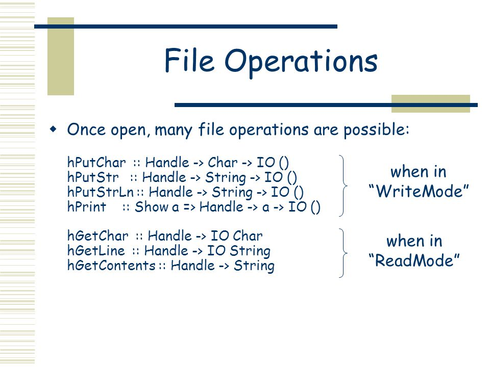 Standard Channels  As in many OS's, certain kinds of IO are treated like files.