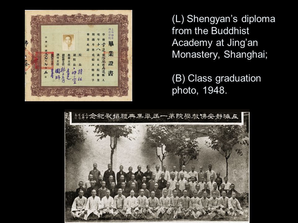 (L) Shengyan's diploma from the Buddhist Academy at Jing'an Monastery, Shanghai; (B) Class graduation photo, 1948.