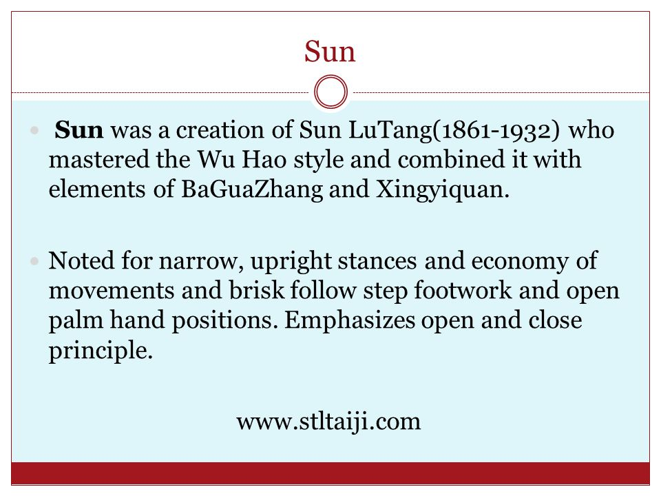 Sun Sun was a creation of Sun LuTang(1861-1932) who mastered the Wu Hao style and combined it with elements of BaGuaZhang and Xingyiquan.