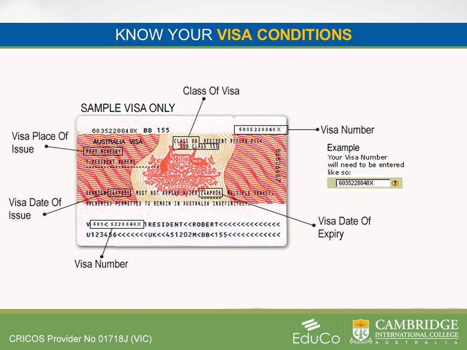 KNOW YOUR VISA CONDITIONS