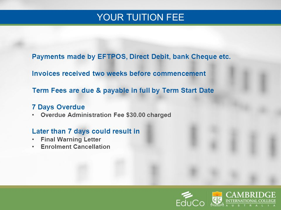 YOUR TUITION FEE Payments made by EFTPOS, Direct Debit, bank Cheque etc.